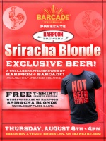 Harpoon Sriracha Blonde Debut — August 8, 2013