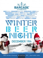 Winter Beer Night — December 19, 2013 at Barcade® in Brooklyn, New York