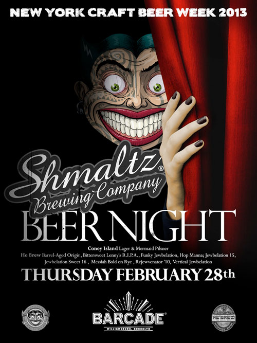 Shmaltz Brewing Company Night  February 28, 2013