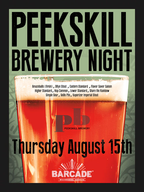Peekskill Brewery Night — August 15, 2013 at Barcade® in Brooklyn, NY