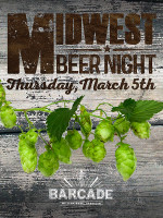 Midwest Beer Night — March 5th, 2015 at Barcade® in Brooklyn, NY
