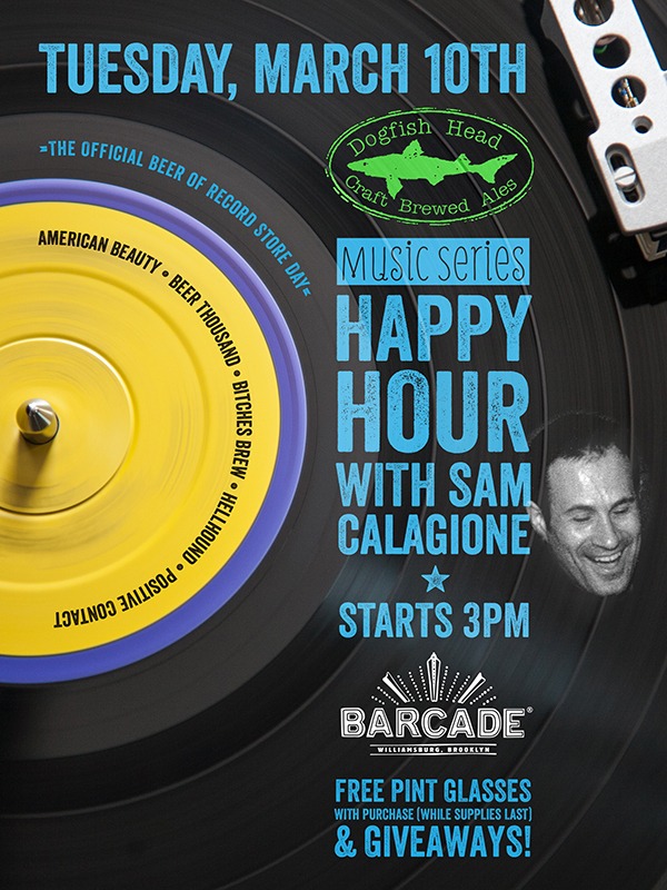 Dogfish Head Music Series Happy Hour with Sam Calagione!!!