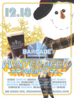 Winter Beer Night — December 18th, 2014 at Barcade® in Brookyn, New York
