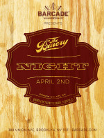 The Bruery Night — April 2nd, 2015 at Barcade® in Brooklyn, NY