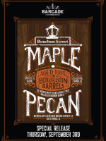 Abita Bourbon Street Maple Pecan Special Release Party! — September 3rd, 2015 at Barcade® in Brooklyn, New York