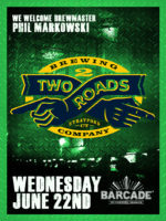 Two Roads Brewing Night — June 22, 2016 at Barcade® in Brooklyn, NY