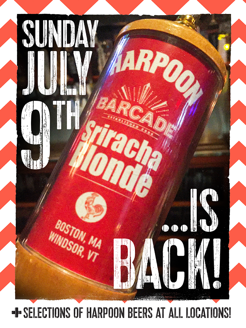 Harpoon Sriracha Blonde Exclusive Barcade® Beer Release — July 9, 2017 at Barcade® in Brooklyn, NY (Only Available at Barcade Locations)