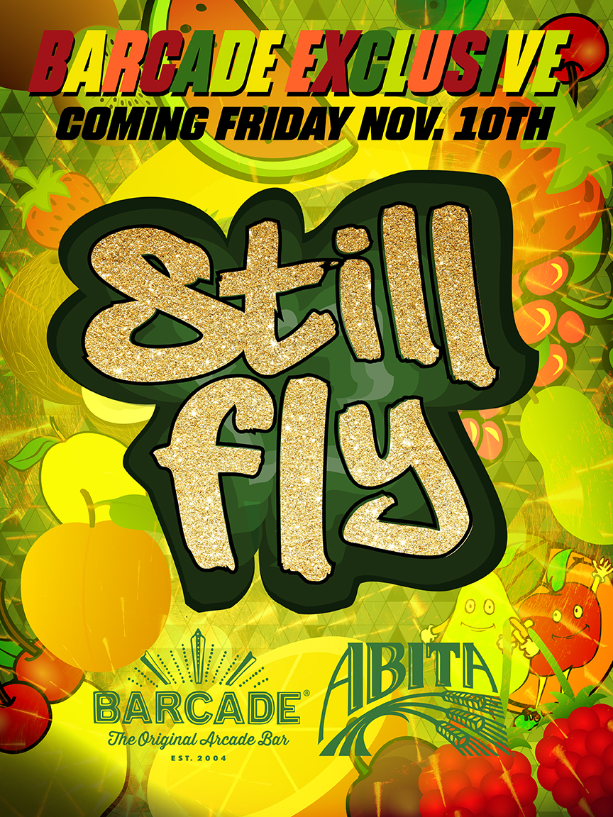 Barcade® Exclusive : Abita Still Fly Launch — November 10, 2017 at Barcade® in New York, NY | Available only at Barcade® Locations while supplies last