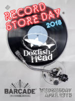 Dogfish Head Record Store Day — April 25, 2018 at Barcade® in Williamsburg, Brooklyn, NY