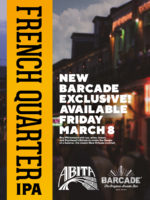 Exclusive Beer Launch: ABITA FRENCH QUARTER IPA — March 8, 2019 at Barcade® in Brooklyn, New York
