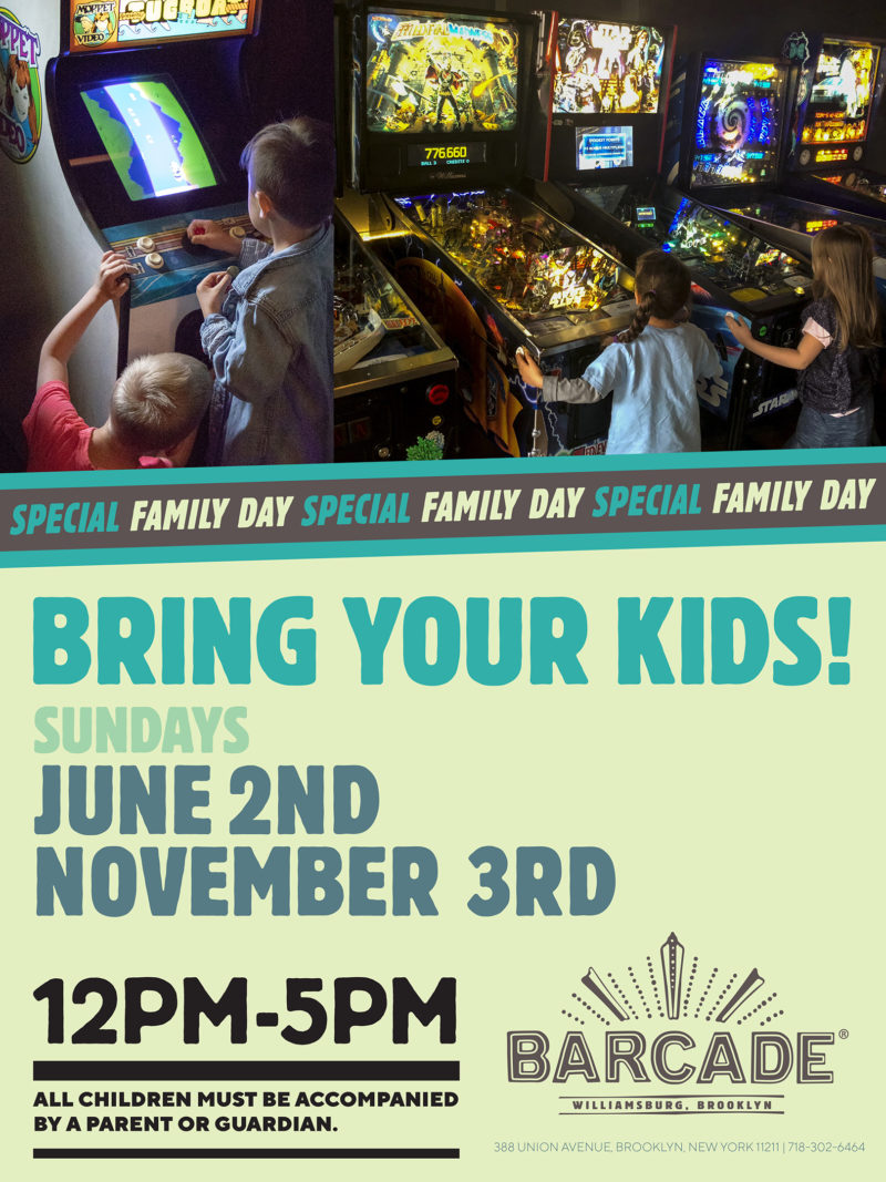 Family Weekend — November 3rd, 2019 at Barcade® in Brooklyn, New York