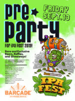 BeerAdvocate IPA Fest Pre-Party at Barcade on Friday, September 13th 2019 in Williamsburg, Brooklyn