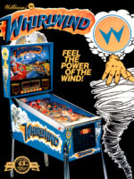 Whirlwind (Pinball) — 1990 at Barcade® at St. Mark's Place in New York, NY | arcade video game flyer graphic